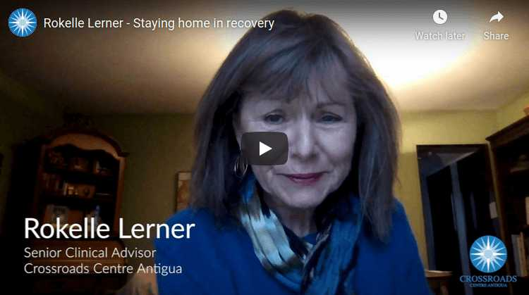 Rokelle Lerner – Staying Home in Recovery